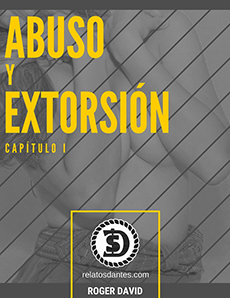 Abuso y Extorsión