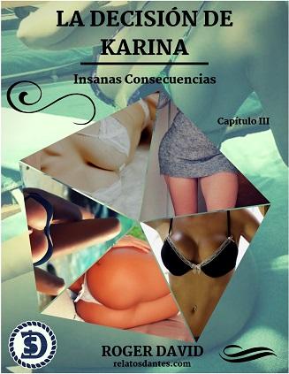 La Decisión de Karina III